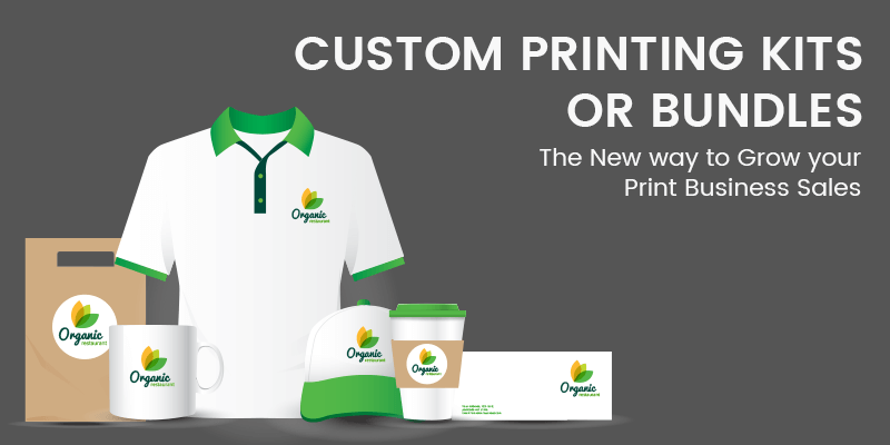 Custom Printing Kits or Bundles – the New way to Grow your Print Business Sales