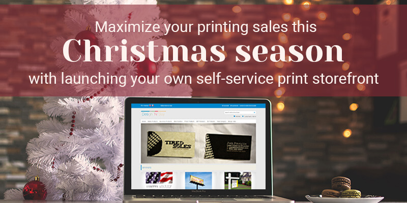 Maximize your printing sales this Christmas season with launching your own self-service print storefront