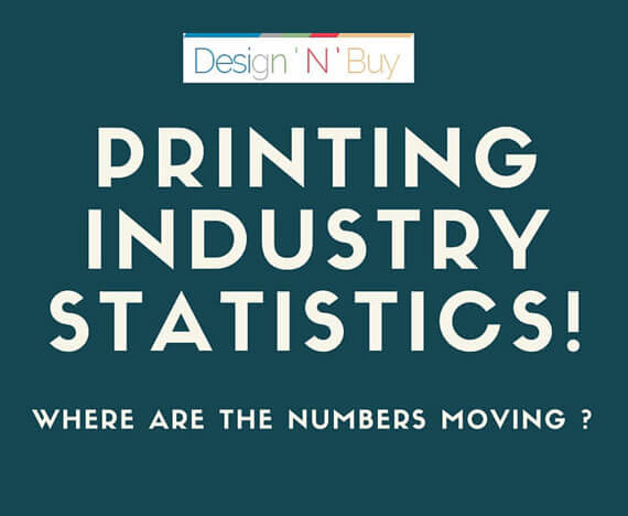 Printing Industry Statistics! Where are the numbers moving ?