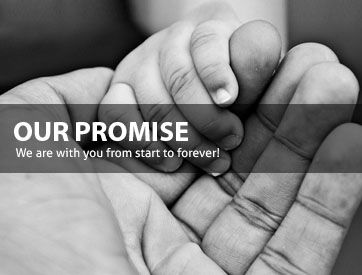 Our Promise: We are with you from start to forever!
