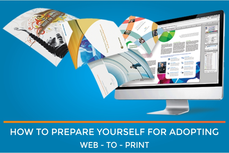 How to adopt web to print for your print business