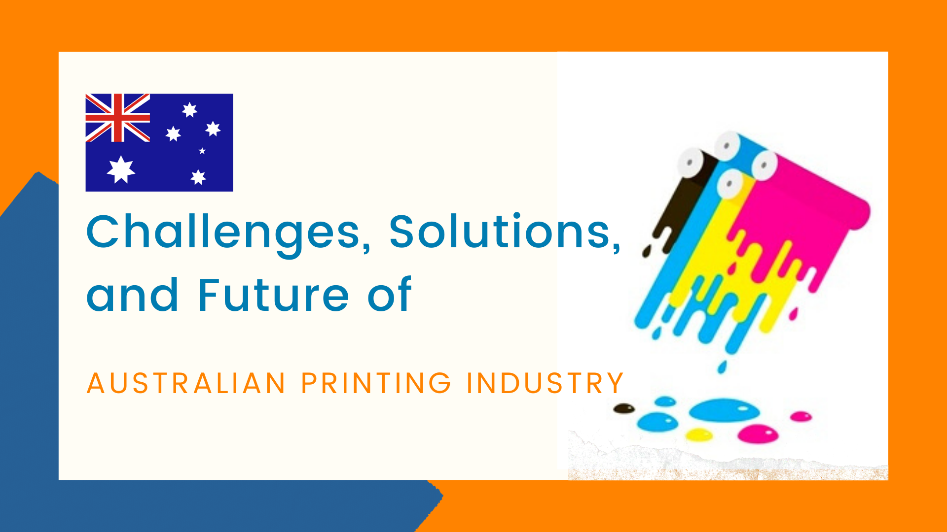 Challenges, Solutions, and Future of Australian Printing Industry