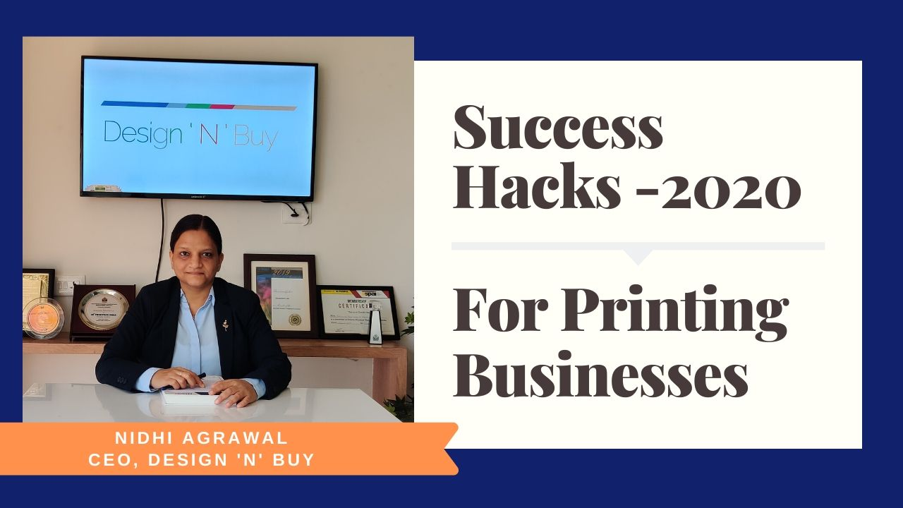 Success Hacks for Print Businesses in 2020