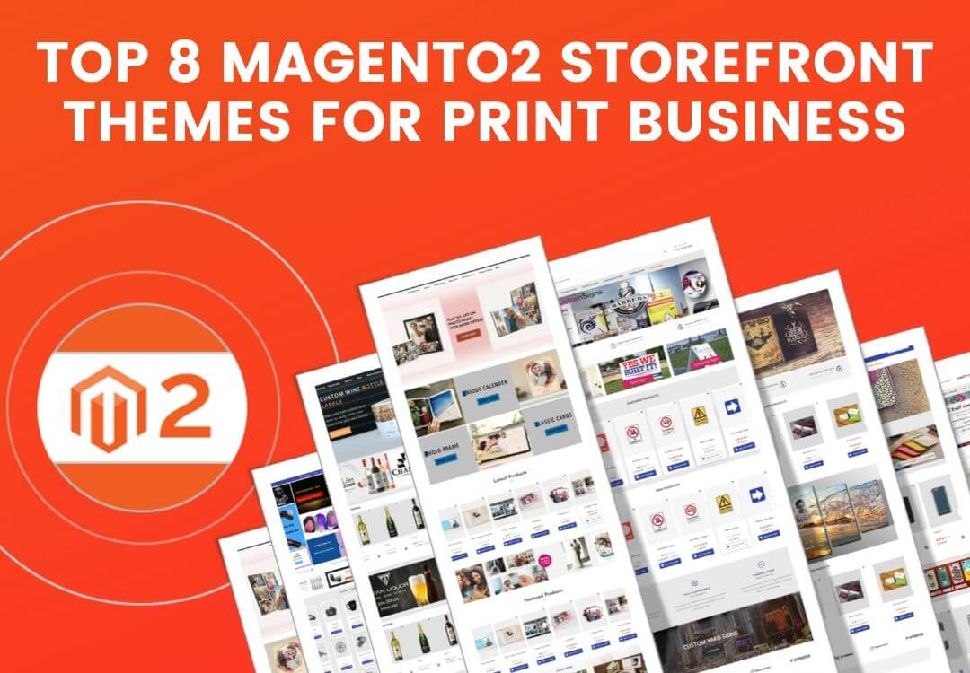 8 Excellent Magento2 Storefront Themes to Take Print Business Online