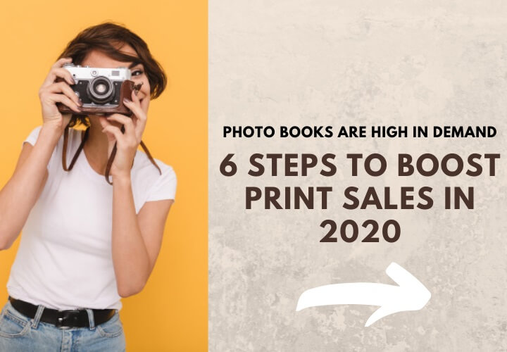 Photo Books In High Demand – Six Steps To Boost Sales In 2020