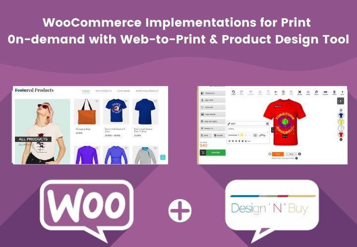 Successful WooCommerce Implementations for Print 0n-demand with DESIGNNBUY Web-to-Print and Product Design Tool
