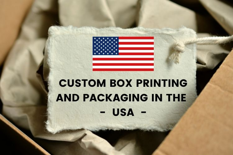 Custom Box Printing and Packaging In The US: An Overview, Benefits For Printers and Top Players