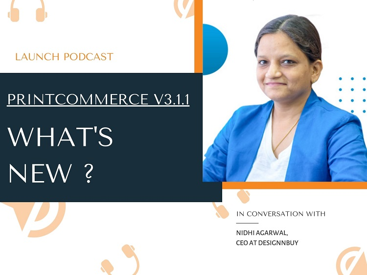 Podcast: Latest Version of Web-To-Print: PrintCommerce 3.1.1