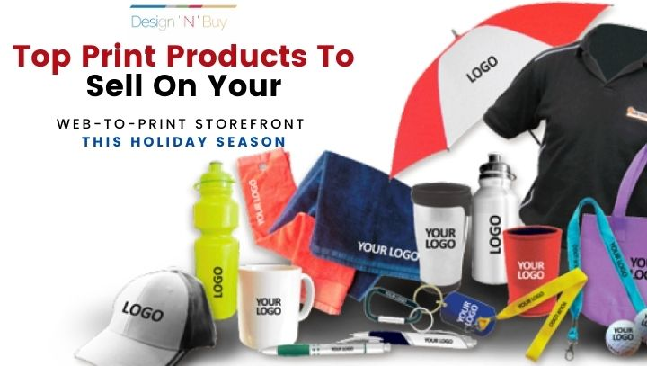 12 Print Products To Sell On Your Web-To-Print Storefront This Holiday Season