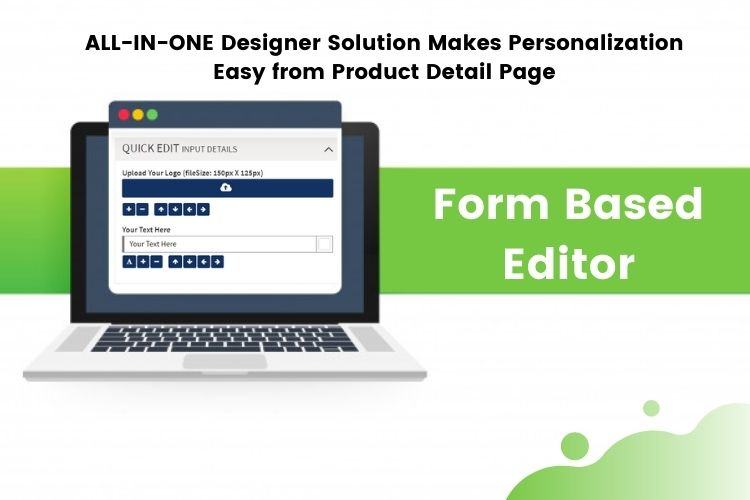 "ALL-IN-ONE Designer Solution Makes Personalization Easy from Product Detail Page With Its ""Form Based Editor"" Option"