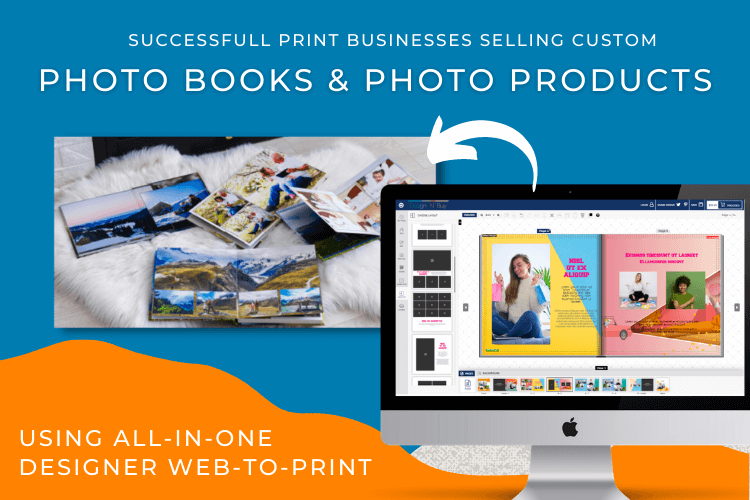 Make Strides In Your Photo Product Printing Business With Our All-In-One Designer