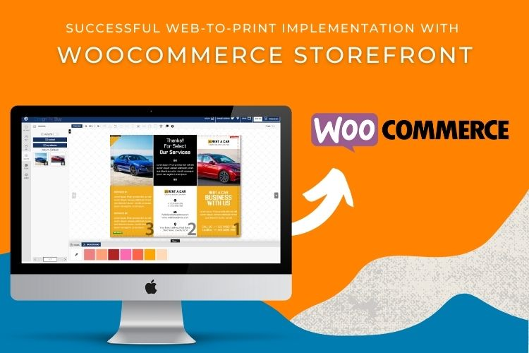 This Happened When We Integrated Our Web-to-Print Solution With The WooCommerce Storefront Of Our Clients